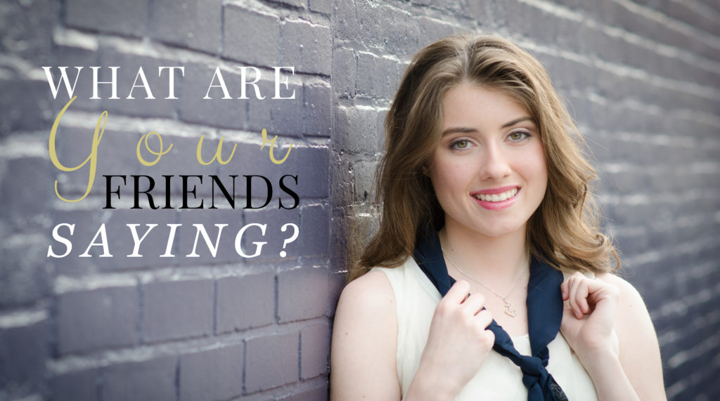 What Are Your Friends Saying